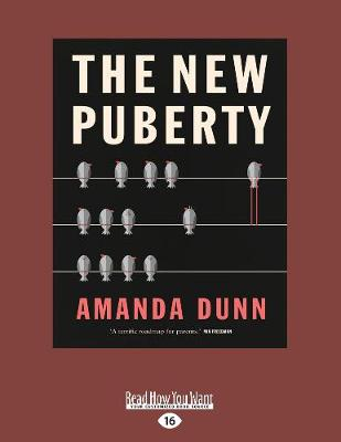 The New Puberty by Amanda Dunn