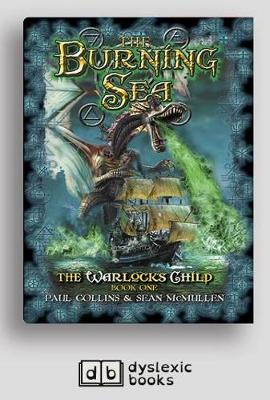 The Burning Sea: The Warlock's Child Book One by Paul Collins and Sean McMullen