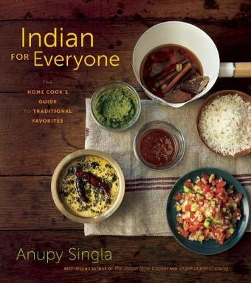 Indian for Everyone by Anupy Singla