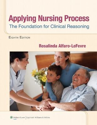 Applying Nursing Process by Rosalinda Alfaro-LeFevre