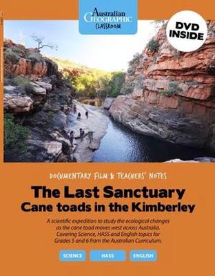Aust Geographic Classroom - Cane Toads In The Kimberly by Australian Geographic