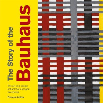 The Story of the Bauhaus book