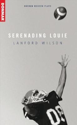 Serenading Louie by Lanford Wilson