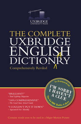 The Complete Uxbridge English Dictionary by Graeme Garden