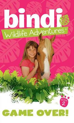 Bindi Wildlife Adventures 2 by Jess Black