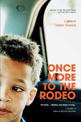 Once More To The Rodeo: A Memoir book