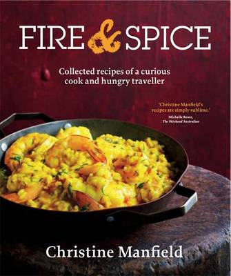 Fire and Spice by Christine Manfield