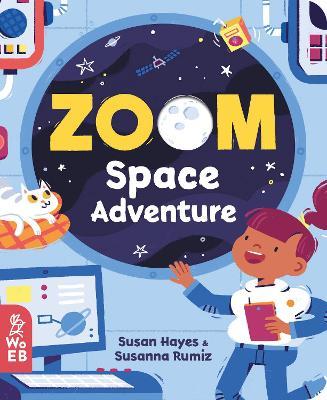 Zoom: Space Adventure by Susan Hayes
