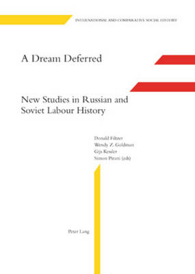 Dream Deferred by Donald A. Filtzer