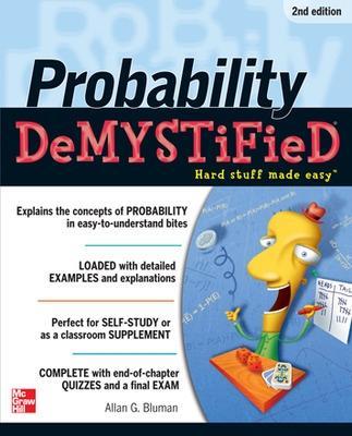 Probability Demystified 2/E by Allan G. Bluman