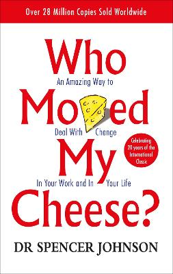 Who Moved My Cheese book