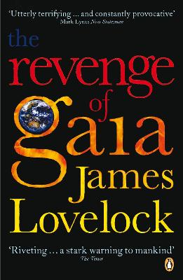 Revenge of Gaia by James Lovelock