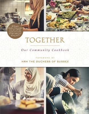 Together: Our Community Cookbook by HRH The Duchess of Sus The Hubb Community Kitchen