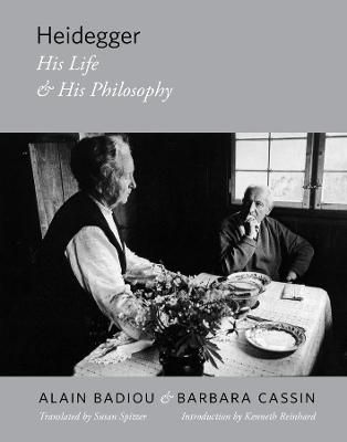 Heidegger: His Life and His Philosophy by Alain Badiou