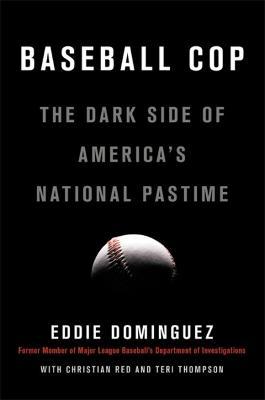 Baseball Cop by Eddie Dominguez