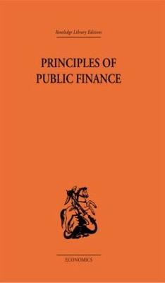 Principles of Public Finance by Hugh Dalton