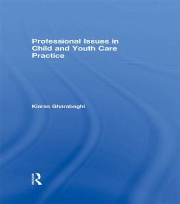 Professional Issues in Child and Youth Care Practice book