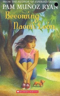 Becoming Naomi Leon by Pam,Munoz Ryan