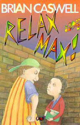 Relax Max! by Brian Caswell
