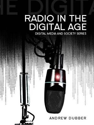 Radio in the Digital Age book