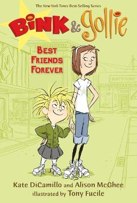 Bink And Gollie: Best Friends Forever (Book 3) by Dicamillo Kate