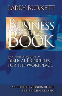 Business By The Book by Larry Burkett