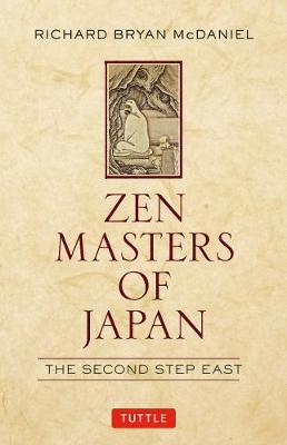 Zen Masters of Japan by Richard Bryan McDaniel