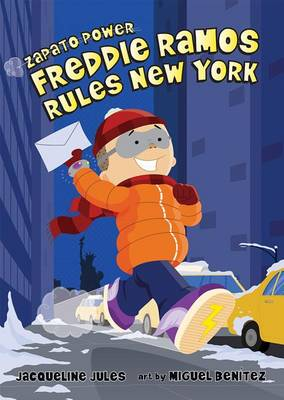 Freddie Ramos Rules New York by Jacqueline Jules