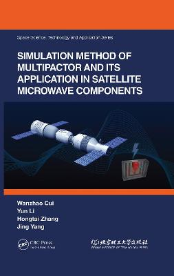 Simulation Method of Multipactor and Its Application in Satellite Microwave Components book