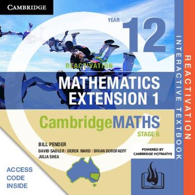 Cambridge Maths Stage 6 NSW Extension 1 Year 12 Reactivation Card by William Pender