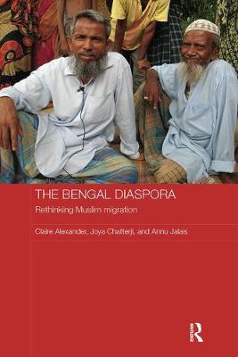 Bengal Diaspora by Joya Chatterji