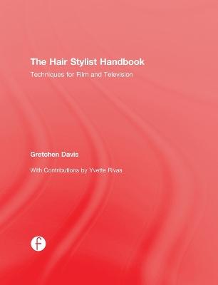 Hair Stylist Handbook by Gretchen Davis
