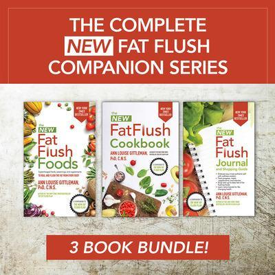 The Complete New Fat Flush Companion Series by Ann Louise Gittleman