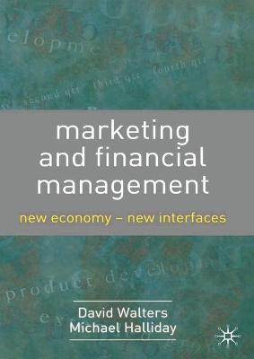 Marketing and Financial Management by David Walters