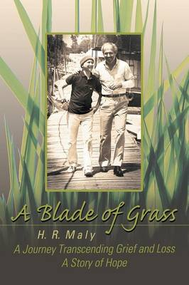 A Blade of Grass: A Journey Transcending Grief and Loss book