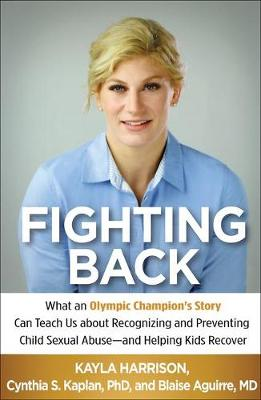 Fighting Back by Kayla Harrison