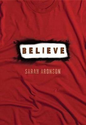 Believe by Sarah Aronson