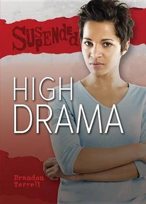 High Drama by Brandon Terrell