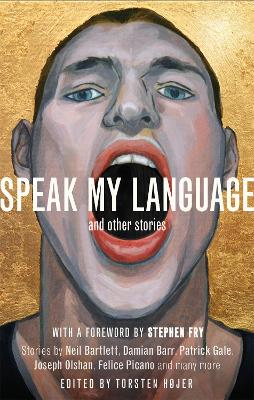 Speak My Language, and Other Stories by Torsten Hojer
