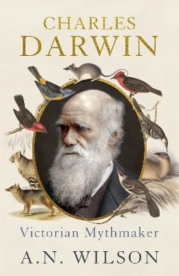 Charles Darwin by A. N. Wilson
