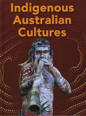 Global Cultures: Indigenous Australian Cultures by Mary Colson
