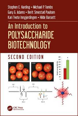 An Introduction to Polysaccharide Biotechnology, Second Edition by Stephen E. Harding