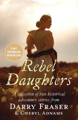 Rebel Daughters by Cheryl Adnams