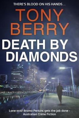 Death by Diamonds by Tony Berry