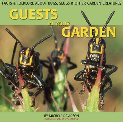 Guests in Your Garden by Michael Davidson