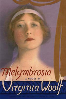 Melymbrosia: A Novel by Virginia Woolf