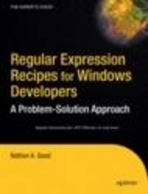 Regular Expression Recipes for Windows Developers by Good