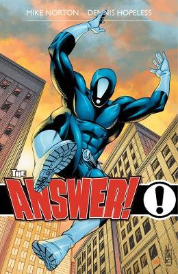 Answer!, The, Volume 1 by Mike Norton