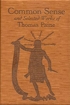 Common Sense and Selected Works of Thomas Paine by Thomas Paine