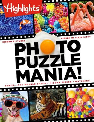 Highlights(tm) Photo Puzzlemania(r) by Highlights